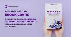 Welltech Globalwork - Tecnología del bienestar